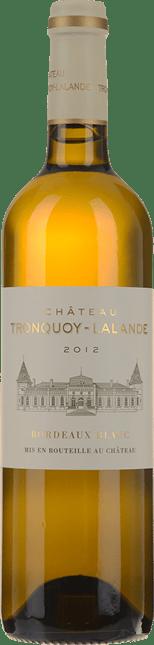 CHATEAU TRONQUOY-LALANDE Blanc, St-Estephe 2012