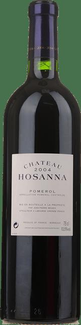 CHATEAU HOSANNA, Pomerol 2004